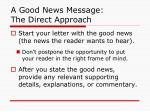a good news message the direct approach