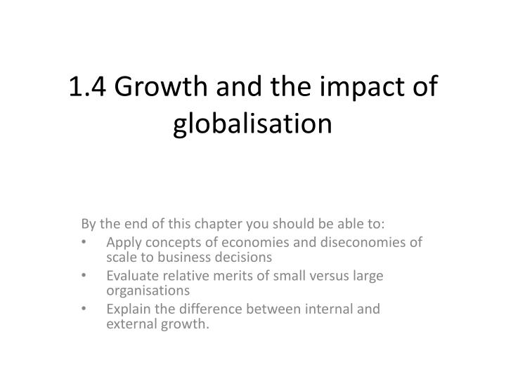 1 4 growth and the impact of globalisation n.