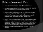 relieving an armed watch