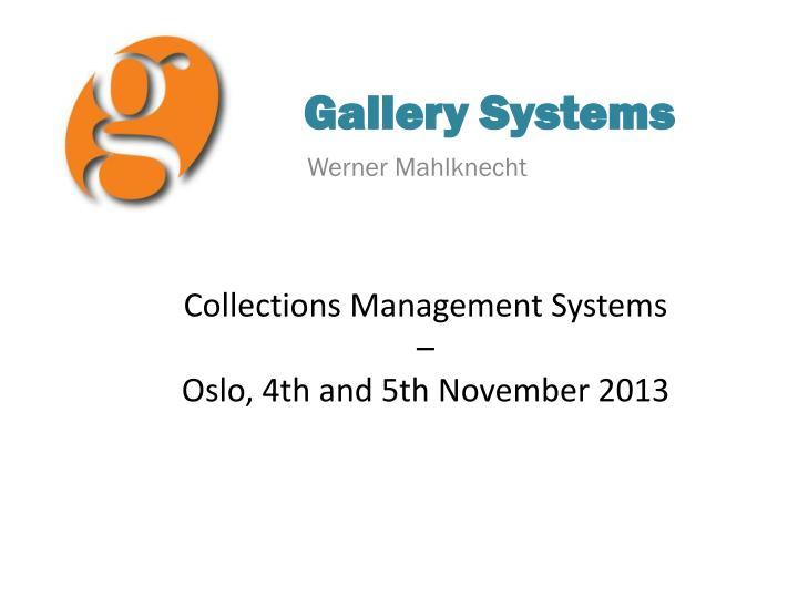 gallery systems n.