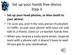 set up your hands free device step 3