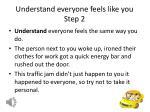 understand everyone feels like you step 2