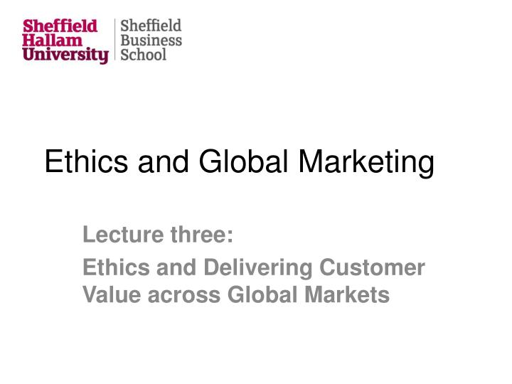 ethics and global marketing n.