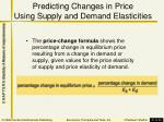 predicting changes in price using supply and demand elasticities