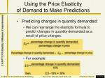 using the price elasticity of demand to make predictions