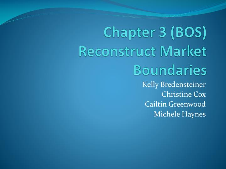 chapter 3 bos reconstruct market boundaries n.