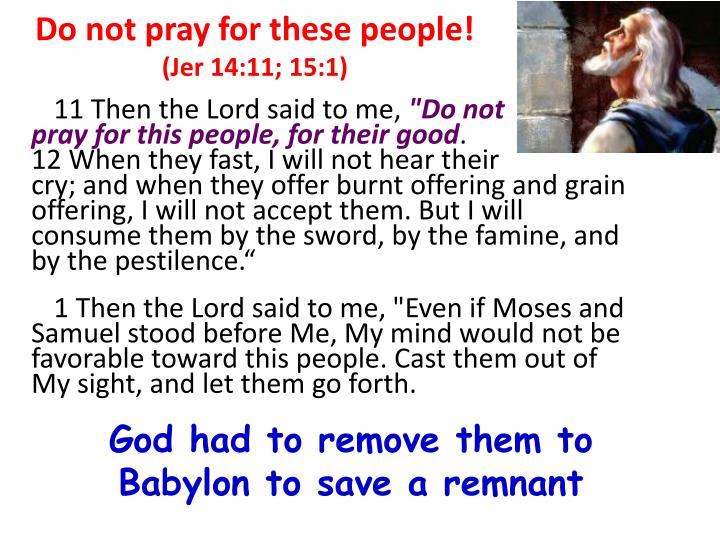 Do not pray for these people!