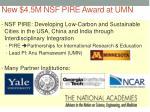 new 4 5m nsf pire award at umn