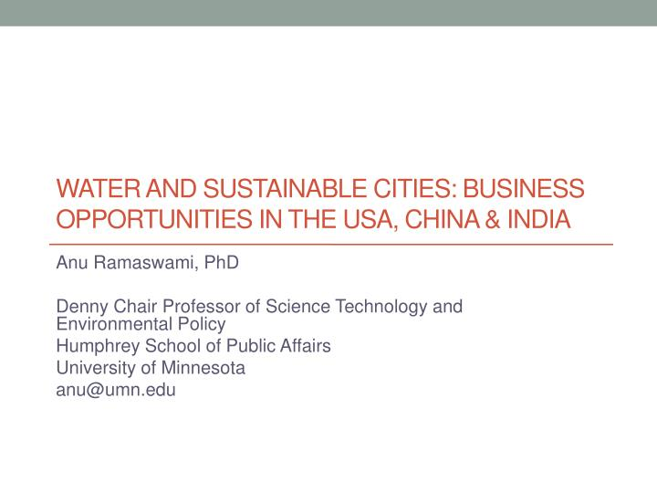 water and sustainable cities business opportunities in the usa china india n.