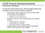 cod future enhancements full schema validation