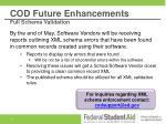cod future enhancements full schema validation1