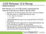 cod release 12 0 recap ability to benefit