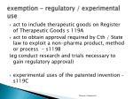e xemption regulatory experimental use