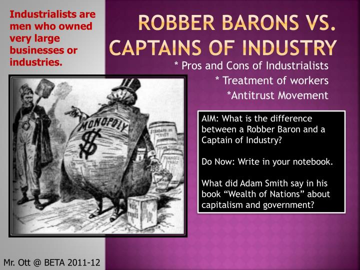 ppt robber barons vs captains of industry powerpoint robber barons vs captains of industry industrialists are men who owned very large businesses or industries