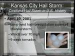 kansas city hail storm costliest hail storm in u s history