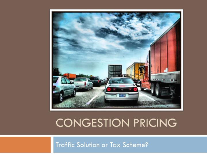 congestion pricing n.
