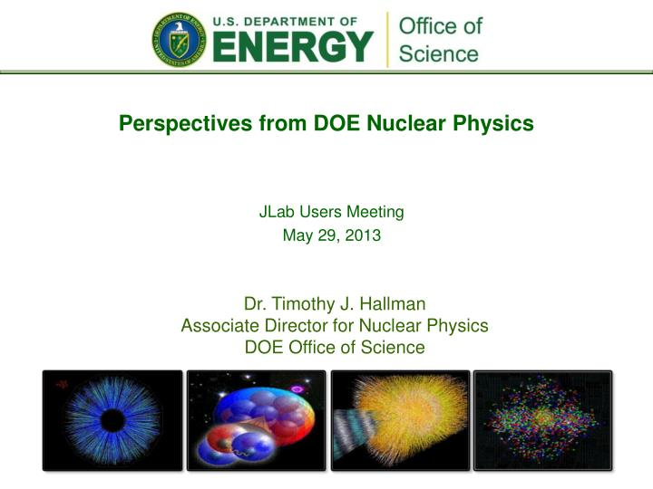 perspectives from doe nuclear physics n.