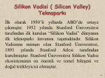 silikon vadisi silicon valley teknopark