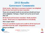 2013 results governors comments