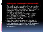 training and teaching procedures cont d