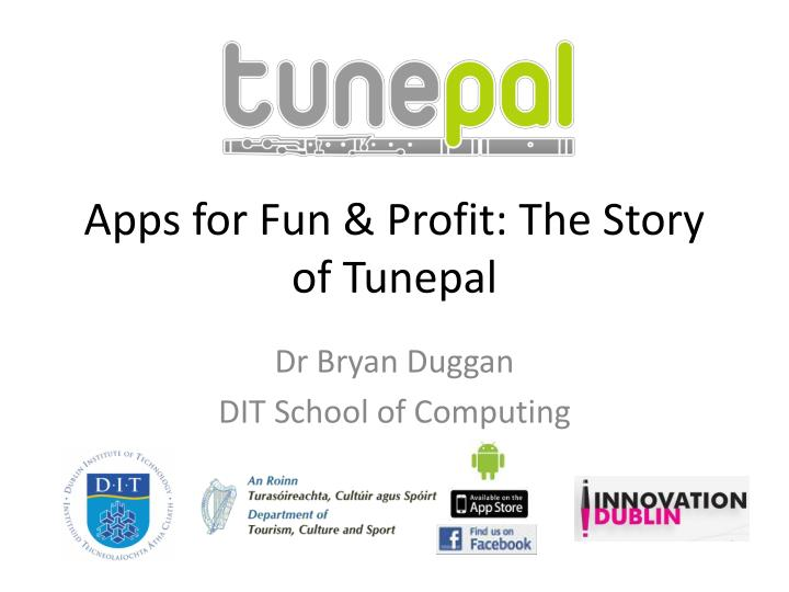 apps for fun profit the story of tunepal n.