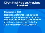 direct final rule on acetylene standard