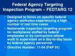 federal agency targeting inspection program fedtarg 12