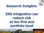 research insights esg integration can reduce risk at the firm and portfolio level