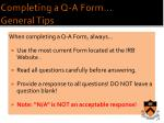 completing a q a form general tips