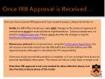 once irb approval is received