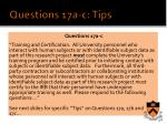 questions 17a c tips
