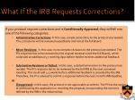 what if the irb requests corrections