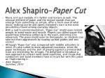 alex shapiro paper cut1