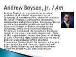 andrew boysen jr i am