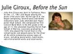 julie giroux before the sun
