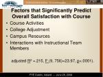 factors that significantly predict overall satisfaction with course
