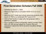 first generation scholars fall 2006