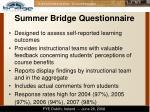 summer bridge questionnaire