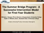 the summer bridge program a successful intervention model for first year students