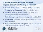 is information on fiscal and economic impacts enough for ministry of finance