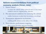 reform recommendations from political economy analysis victor 2009