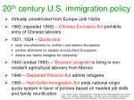 20 th century u s immigration policy