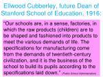 ellwood cubberley future dean of stanford school of education 1916