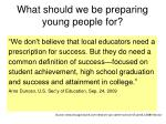 what should we be preparing young people for