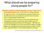 what should we be preparing young people for1