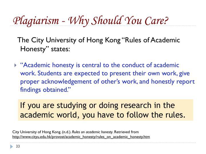 Plagiarism - Why