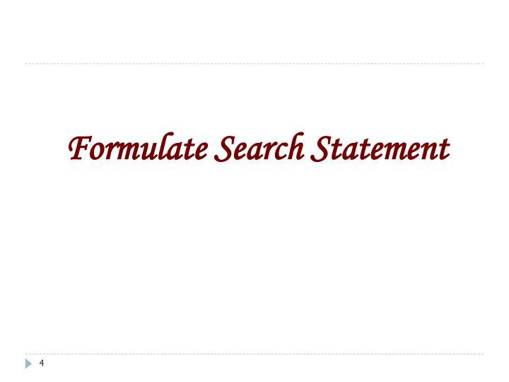 Formulate Search Statement