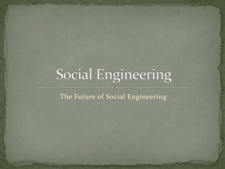 social engineering n.