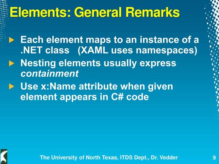 Elements: General Remarks