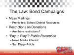 the law bond campaigns